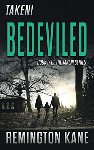 Taken! - Bedeviled (A Taken! Novel Book 17)