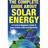 Discover Right Now How To Harness Solar Energy More EfficientlySPECIAL OFFER: OVER 50% DISCOUNTBUY TODAY FOR ONLY $6.99!(regularly priced at $14.99)This book has been designed to take you through the numerous stages of gathering your solar panels equ...