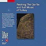 トルコ/コーラン朗誦とスーフィーの音楽