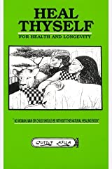 Heal Thyself for Health and Longevity by Queen Afua (1993-11-04) Mass Market Paperback