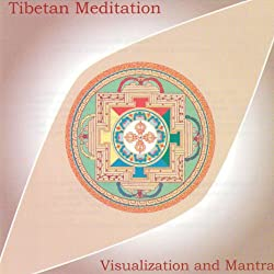 Tibetan Meditation: Visualization and Mantra