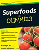 Superfoods for Dummies, Shereen Jegtvig and Brent Agin, 0470445394