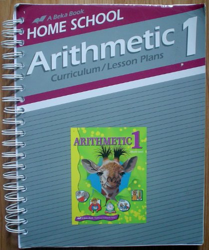 Abeka Home School Arithmetic 1 CURRICULUM/LESSON PLANS, used for sale  Delivered anywhere in USA