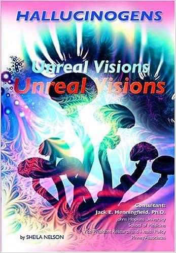 Hallucinogens: Unreal Visions (Illicit and Misused Drugs