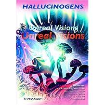 Hallucinogens: Unreal Visions