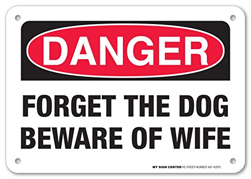Danger Forget Beware Wife Sign