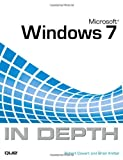 Microsoft Windows 7 in Depth, Robert Cowart and Brian Knittel, 0789741997