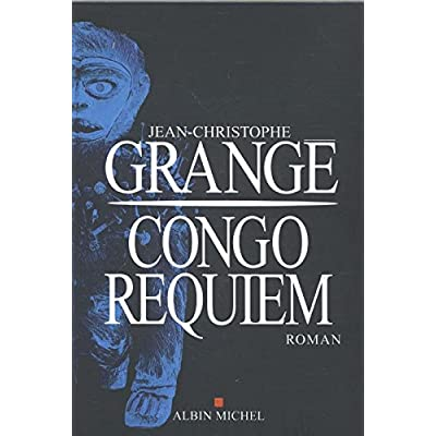 Congo Requiem (French Edition)