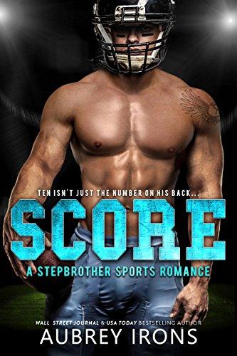 Score: A Stepbrother Sports Romance