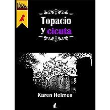 Topacio y Cicuta: La magia de las piedras en una fantasía urbana de #Horizonte (Susurros de Piedra nº 1) (Spanish Edition)