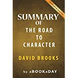 Summary of The Road to Character: by David Brooks | Summary & Analysis