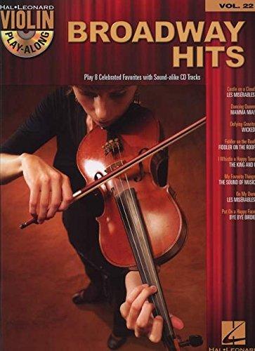 Broadway Hits: Violin Play-Along Volume 22 (Hal Leonard Violin Play-Along) (Violin Music Broadway)