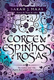 Corte de espinhos e rosas - Corte de espinhos e rosas - vol. 1