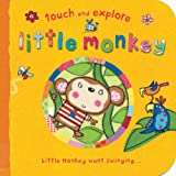 Little Monkey (Touch & Explore)