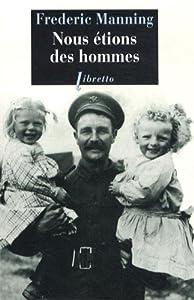 """Afficher """"Nous étions des hommes"""""""