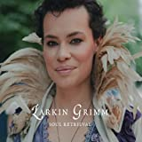 Soul Retrieval by Larkin Grimm (2012-02-07)