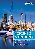 Moon Toronto & Ontario: With Niagara Falls, Ottawa & Georgian Bay (Travel Guide)