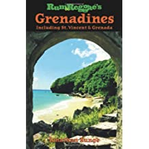 Rum & Reggae's Grenadines: Including St. Vincent & Grenada