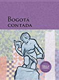 img - for Bogot  Contada book / textbook / text book