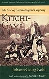 img - for Kitchi Gami: Life Among The Lake Superior Ojibway (Borealis Books) by Johann G. Kohl (1985-10-01) book / textbook / text book