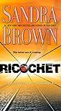 Ricochet, Sandra Brown, 1416523324