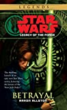 Image of Betrayal (Star Wars: Legacy of the Force, Book 1)