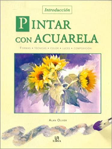 Pintar con acuarela/ Watercolour: Planning and Painting