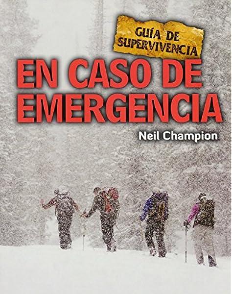 En caso de emergencia: Guía de supervivencia: Amazon.es ...