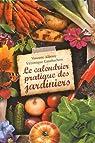 Le calendrier pratique des jardiniers par Albouy