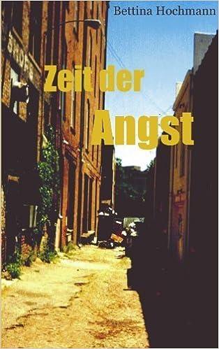 Book Zeit der Angst (German Edition) by Hochmann, Bettina (2003)