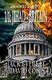 1/1: Jihad - Britain, David Coles and Jack Everett, 1453799389