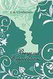 Beyond Expectations, J. A. Cummings, 149187337X