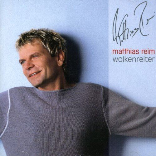 Matthias Reim - Wolkenreiter By Matthias Reim (2001-08-27) - Zortam Music