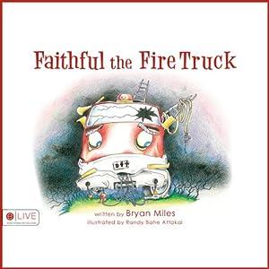 Faithful the Fire Truck Audiobook