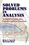 img - for Solved Problems in Analysis: As Applied to Gamma, Beta, Legendre and Bessel Functions (Dover Books on Mathematics) book / textbook / text book