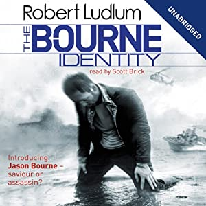 The Bourne Identity: Jason Bourne Series, Book 1 Audiobook