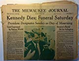 img - for The Milwaukee Journal (newspaper), Thursday, June 6, 1968 (Latest Edition): [Robert F.] Kennedy Dies; Funeral Saturday: President [Lyndon Johnson] Designates Sunday Day of Mourning (RFK assassination) book / textbook / text book