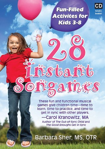 28 Instant Songames: Fun Filled Activities for Kids 3-8