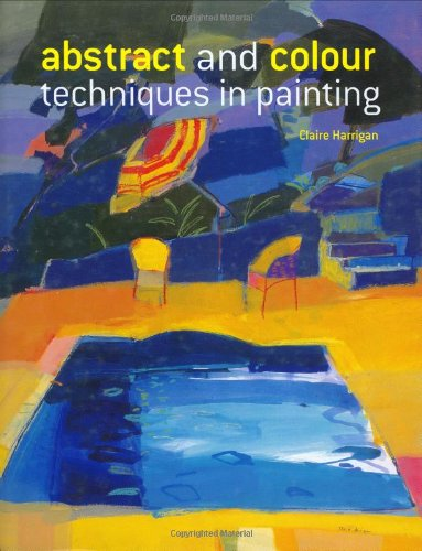 Abstract and Colour Techniques in Painting -