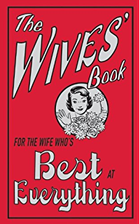 The good wife guide 19 rules for keeping a happy husband ebook the wives book for the wife whos best at everything fandeluxe PDF