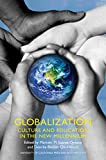 Gloabalization – Culture and Education in the New Millenium