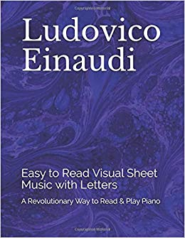 Ludovico Einaudi Easy To Read Visual Sheet Music With