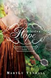 Elusive Hope (Escape to Paradise Book 2)