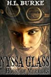 Nyssa Glass and the House of Mirrors (Volume 1)