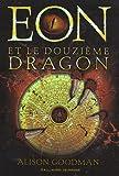 """Afficher """"Eon n° 1 Eon et le douzième dragon"""""""