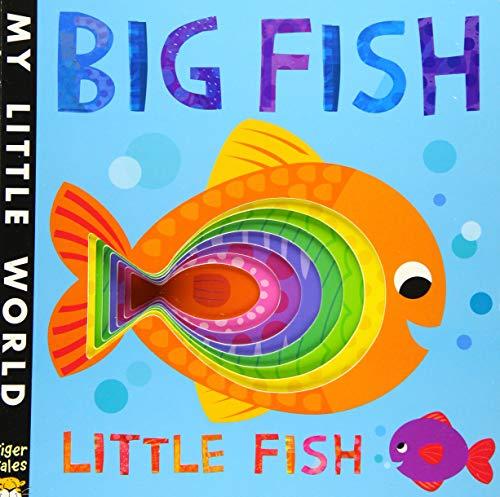 Big Fish Little Fish (My Little World) -
