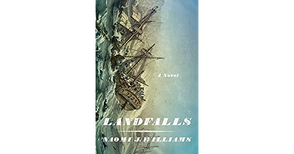 Amazon.com: Landfalls: A Novel eBook: Naomi J. Williams ...