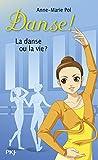 35. La danse ou la vie ? (35)