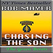 Chasing the Son: A Horace Chase Novel, Book 3 | Bob Mayer