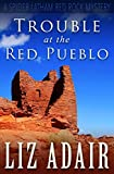 Free eBook - Trouble at the Red Pueblo